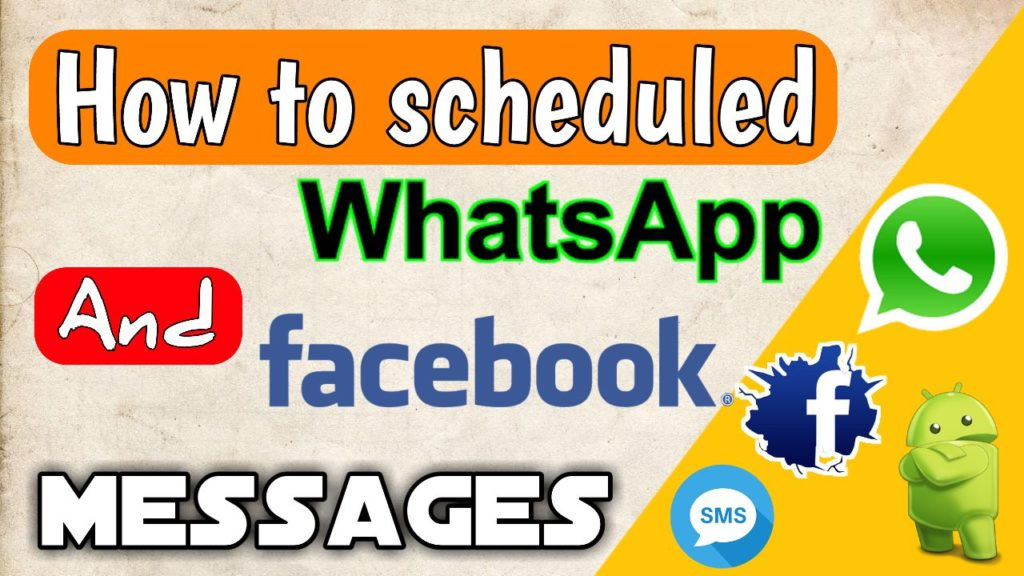 How to schedule WhatsApp and Facebook messages with ease