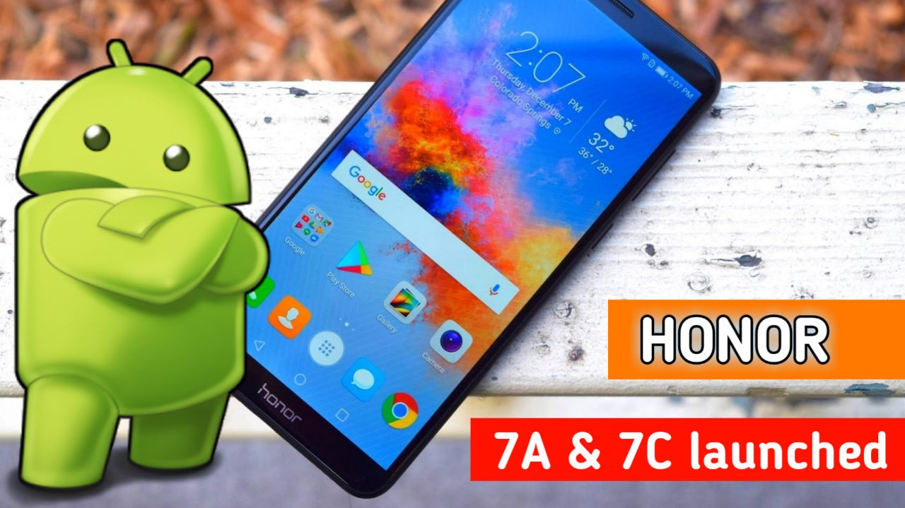 Honor 7A and Honor 7CLaunched in india