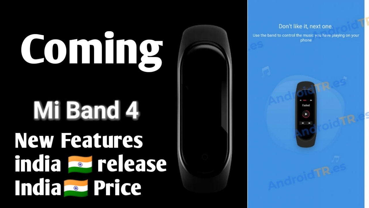 Xiaomi Mi Band 4 New Features Price and Release Date in India Leak