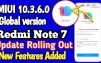 Redmi Note 7 MIUI 10.3.6.0 Global Stable ROM, Redmi Note 7 Latest Update MIUI 10.3.6.0 Download