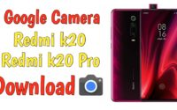 How To Install Gcam In Redmi k20 Pro, Best GCam For Redmi k20