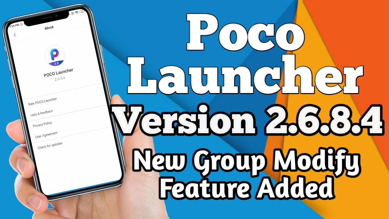 Poco Launcher 2.6.8.4 Update Download Link