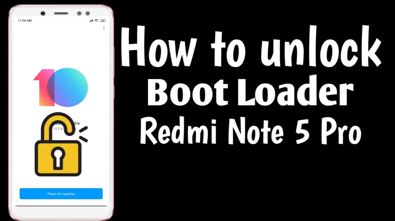 How to unlock bootloader Redmi Note 5 Pro