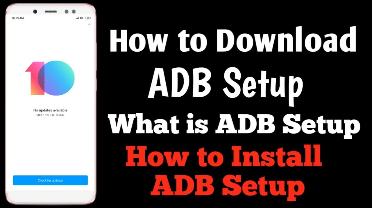 How to install ADB Setup