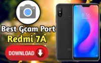 How To Install Gcam In Redmi 7A, Best GCam For Redmi 7A