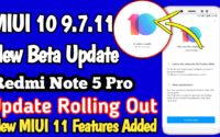 MIUI 10 9.7.11 Beta Update For Redmi Note 5 Pro Download, Redmi Note 5 Pro Latest Beta Update MIUI 10 9.7.11