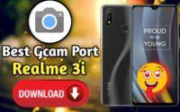 How To Install Gcam In Realme 3i, Best GCam For Realme 3i
