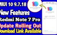 MIUI 10 9.7.18 Beta Update For Redmi Note 7 Pro Download, Redmi Note 7 Pro Latest Beta Update MIUI 10 9.7.18