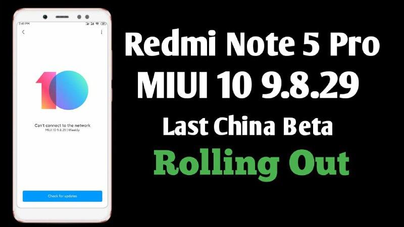 MIUI 10 9.8.29 Beta Update For Redmi Note 5 Pro Download, Redmi Note 5 Pro Latest Beta Update MIUI 10 9.8.29
