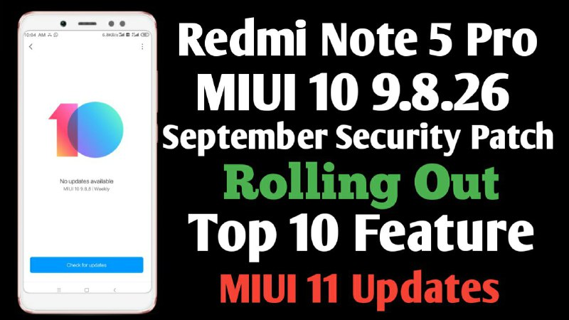 MIUI 10 9.8.26 Beta Update For Redmi Note 5 Pro Download, Redmi Note 5 Pro Latest Beta Update MIUI 10 9.8.26