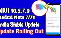 MIUI 10.3.7.0 Redmi Note 7 Download, Redmi Note 7S Latest Update MIUI 10.3.7.0
