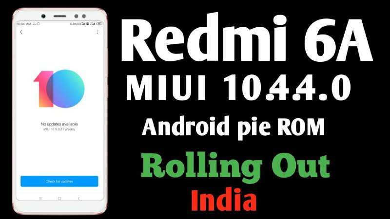 Redmi 6A  MIUI v10.4.4.0 Download Android Pie Global ROM