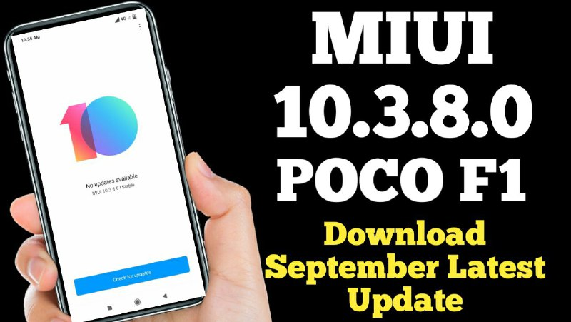 Redmi poco F1 MIUI v10.3.8.0 Download Android Pie Global ROM