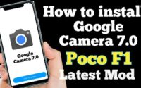 Google Camera 7.0 For Poco F1 Download, Working Google Camera 7.0 Poco F1