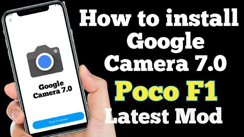 Google Camera 7.0 For Poco F1 Download, Working Google Camera 7.0 Poco F1