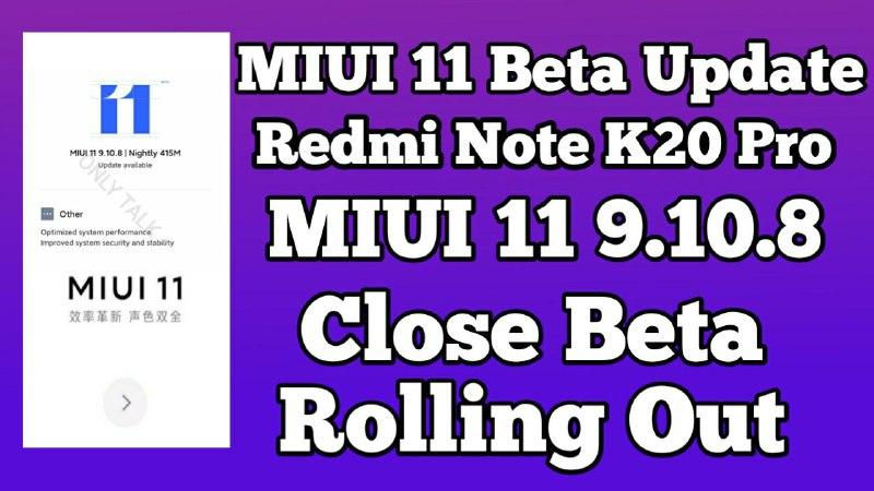 MIUI 11 9.10.8 Close Beta Update Redmi K20 Download