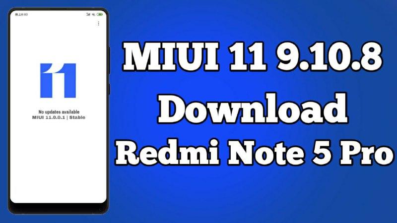 MIUI 11 9.10.10 Close Beta Update Note 5 Pro Download