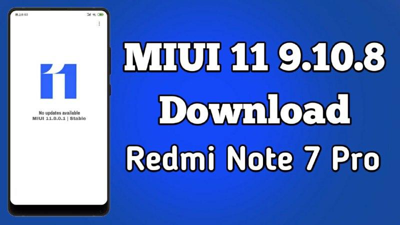 MIUI 11 9.10.10 Public Beta Update Note 7 Pro Download