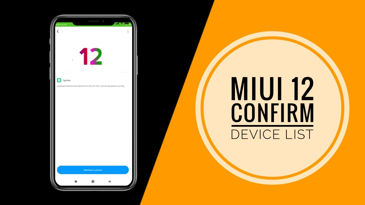 List of Xiaomi Device Which will Get MIUI 12 Updates