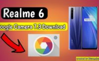 Best Google Camera For Realme 6, Google Camera 7.3 For Realme 6