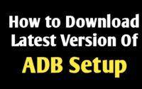 Download Latest Version Of ADB Setup