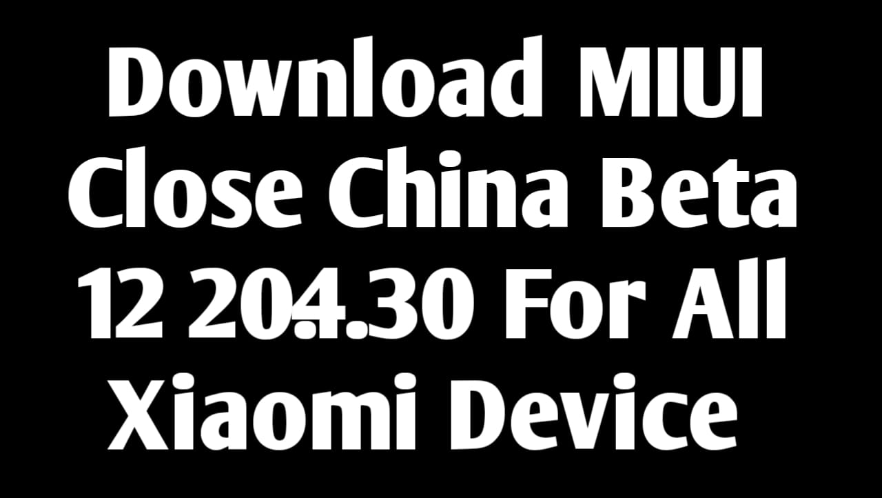 Here we are with MIUI 12 20.4.30 Download Link For All Xiaomi Device. This is the close beta update for all MIUI based devices. These are china based MIUI ROM.