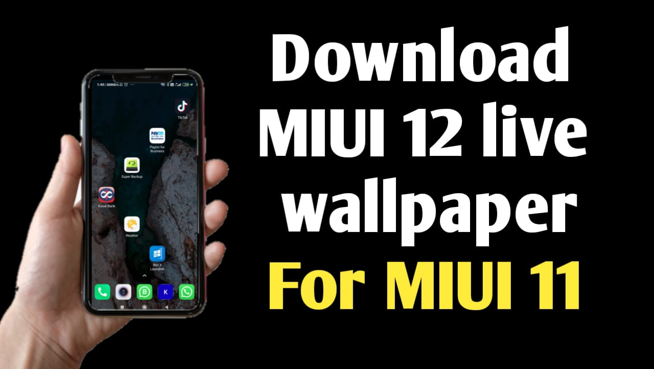 How to Download MIUI 12 Live Wallpaper for any Android
