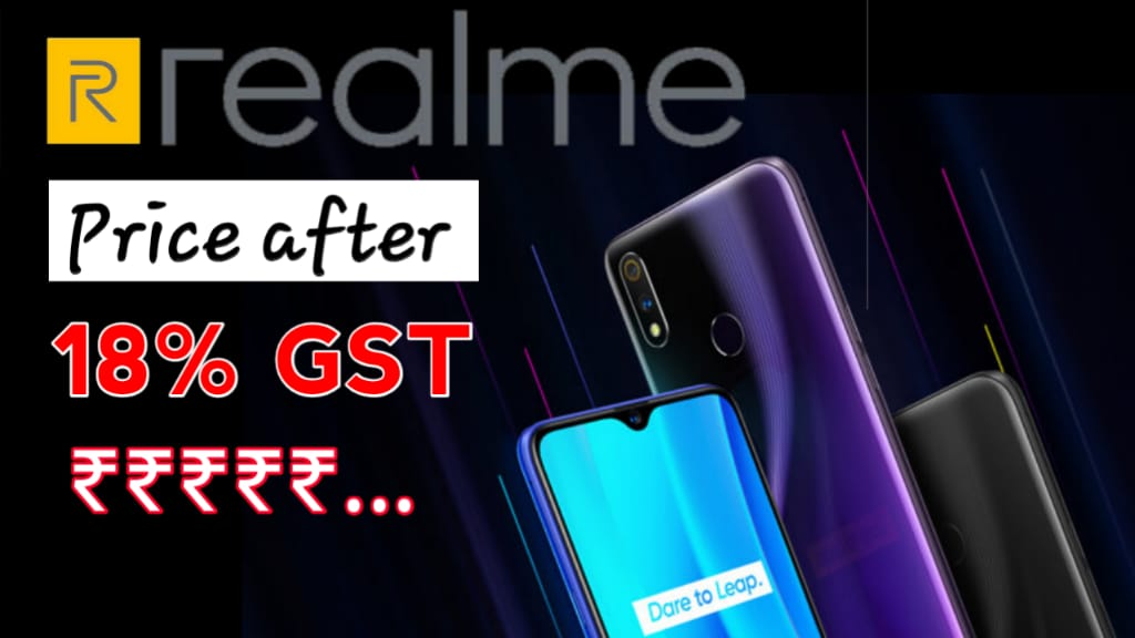 Realme Price List After GST Hike in india