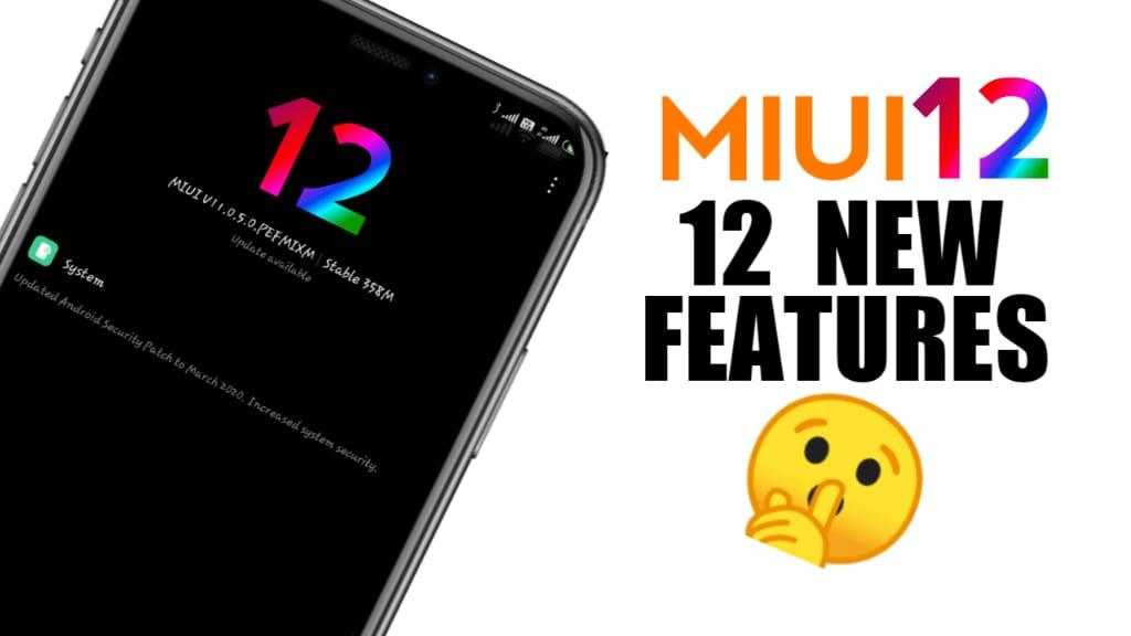 TOP 12 Features OF MIUI 12 Leak