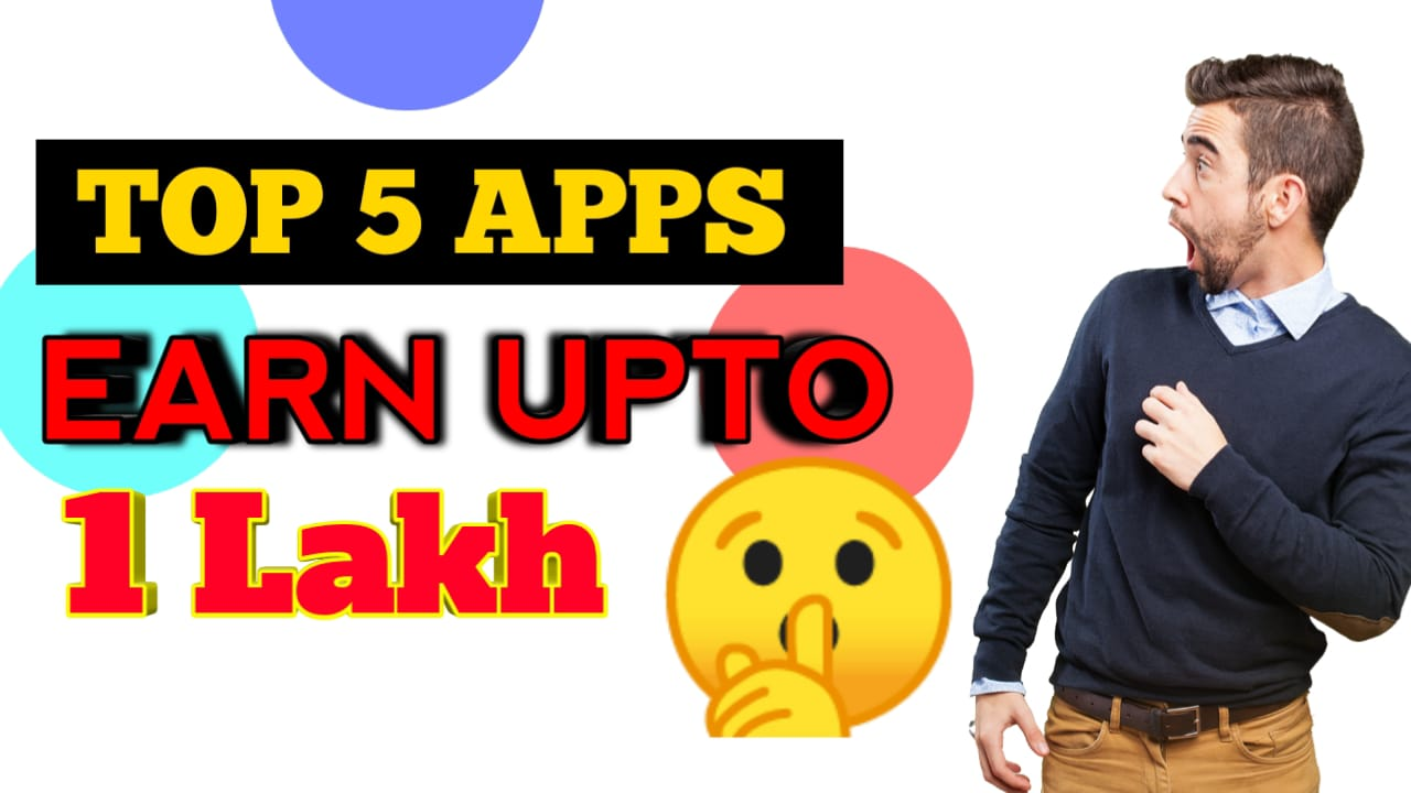 Top 5 Refer and Earn App Earn Upto 1 Lack