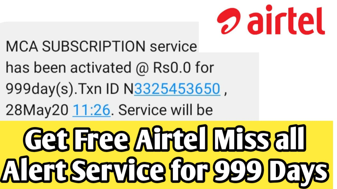 Airtel Free Miss Call Alert For 999 Days Free, Airtel Free Recharge For 999 Days