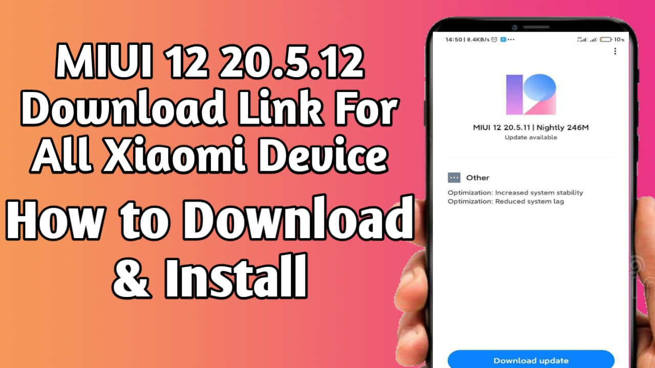 MIUI 12 20.5.12 Download Link For All Xiaomi Device