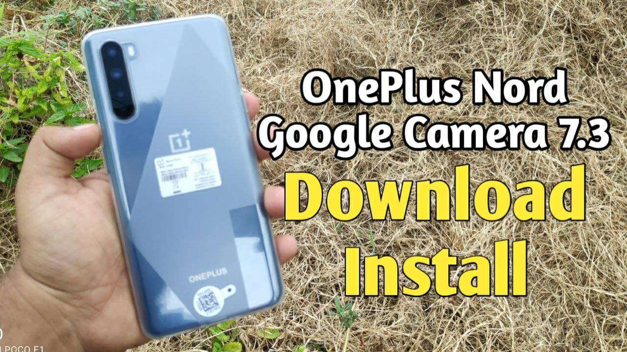 Best Google Camera Go For OnePlus Nord